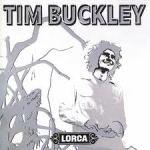 Tim Buckley-lorca